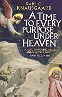 A Time To Every Purpose Under Heaven