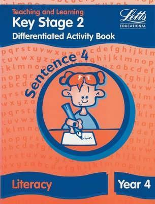 Differentiation Activity Book: Sentence 4: Key Stage 2: Year 4: Literacy  by  Louis Fidge