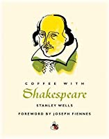 Coffee With Shakespeare