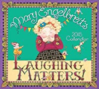Mary Engelbreit 2015 Deluxe Wall Calendar: Laughing Matters!