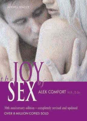 More Joy Of Sex  by  Alex Comfort