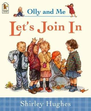 Lets Join In  by  Shirley Hughes