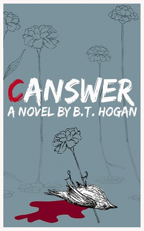 Canswer  by  B.T. Hogan