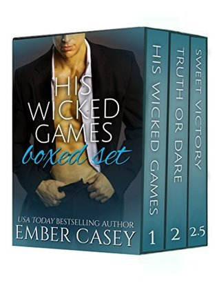 His Wicked Games Boxed Set: A Cunningham Family Bundle (His Wicked Games, #1-2.5)  by  Ember Casey