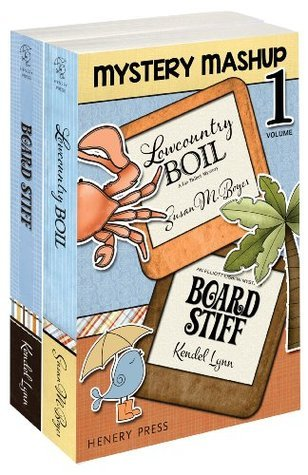 Henery Press Mystery Mashup Box Set Vol 1: Lowcountry Boil and Board Stiff Susan M. Boyer