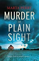 Murder In Plain Sight (Brotherhood of the Raven Book 1)