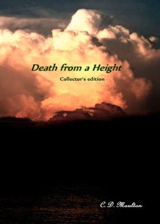Death from a Height Collectors Edition C.D. Moulton