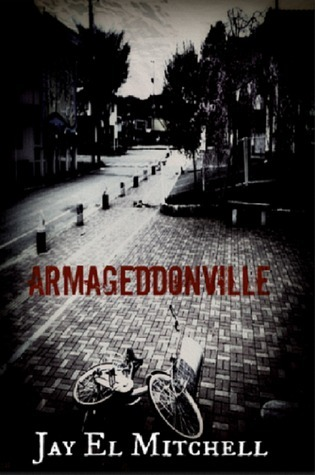 Armageddonville -Book Five  by  Jay El Mitchell