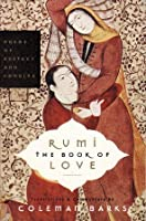 The Book of Love: Poems of Ecstasy and Longing