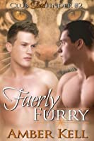 Faerly Furry (Club Soulfinder, #2)