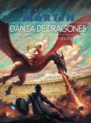 Danza de dragones (A Song of Ice and Fire, #5) George R.R. Martin