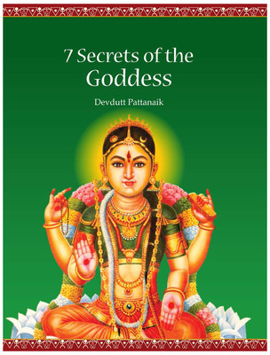 7 Secrets of the Goddess (The 7 Secret Series, #4) Devdutt Pattanaik
