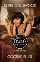 Cocaine Blues: Miss Fisher's Murder Mysteries (1): Miss Fisher's Murder Mysteries (1)