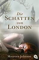 Die Schatten von London (Shades of London, #1)