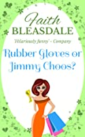 Rubber Gloves Or Jimmy Choos