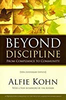 Beyond Discipline: From Compliance to Community: A Provocative Challenge to the Field of Classroom Management
