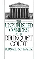 The Unpublished Opinions of the Rehnquist Court