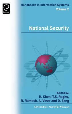 National Security. Handbooks in Information Systems, Volume 2.  by  Hsinchun Chen
