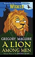 A Lion Among Men (The Wicked Years, #3)