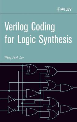 Verilog Coding for Logic Synthesis  by  W F Lee