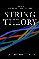 String Theory, Volume 2: Superstring Theory and Beyond. Cambridge Monographs on Mathematical Physics.