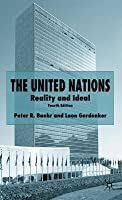 United Nations: Reality and Ideal (Revised)