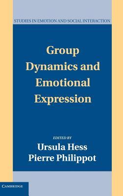Group Dynamics and Emotional Expression. Studies in Emotion and Social Interaction.  by  Ursula Hess