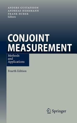 Conjoint Measurement: Methods and Applications  by  Anders Gustafsson