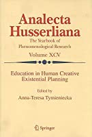 Education in Human Creative Existential Planning