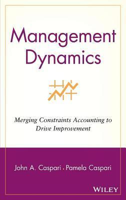 Management Dynamics John A Caspari