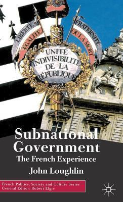 Subnational Government: The French Experience Debra Johnson