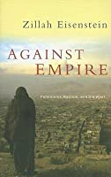 Against Empire: Feminisms, Racism and the West