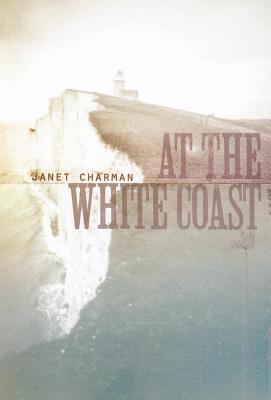 At the White Coast  by  Janet Charman