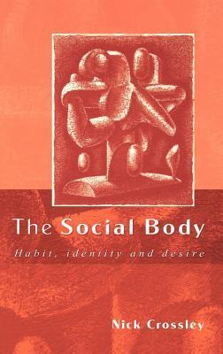 Social Body  by  Nick Crossley