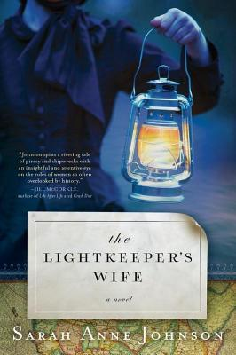 Lightkeepers Wife Sarah Anne Johnson