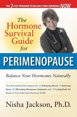Hormone Survival Guide for Perimenopause: Balance Your Hormones Naturally  by  Nisha Jackson