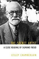 The Secret Artist: A Close Reading of Sigmund Freud