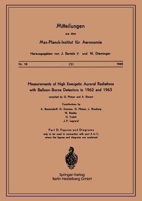 Measurements of High Energetic Auroral Radiations with Balloon-Borne Detectors in 1962 and 1963 G. Pfotzer