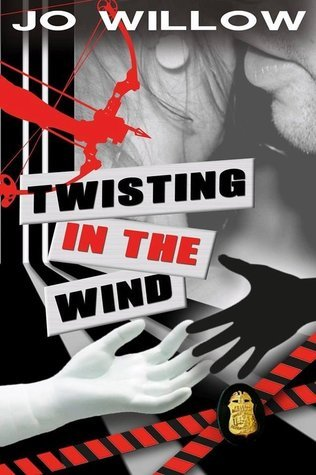 Twisting in the Wind (Twist, #2) Jo Willow