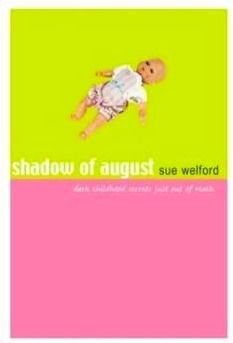 The Shadow of August  by  Sue Welford
