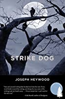 Strike Dog: A Woods Cop Mystery (Woods Cop Mysteries)