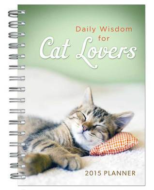 Daily Wisdom for Cat Lovers 2015 Planner Barbour Publishing