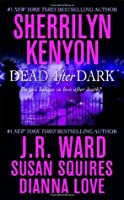 Dead After Dark (Companion #6.5; Dark Hunterverse #15.6; Belador #0.5; Were-Hunter #3.5; )