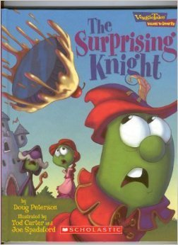 The Surprising Knight: A Lesson in Loving Others Doug Peterson