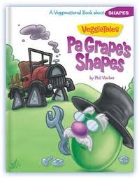 Pa Grapes Shapes: A Veggiecational Book About Shapes  by  VeggieTales