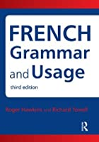 French Grammar and Usage, Third Edition