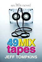 49 Mix Tapes