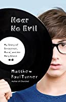 Hear No Evil: My Story of Innocence, Music, and the Holy Ghost