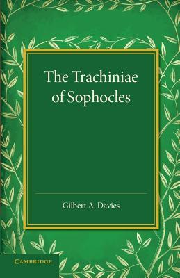 The Trachiniae of Sophocles  by  Sophocles