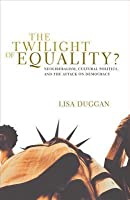 Twilight of Equality?